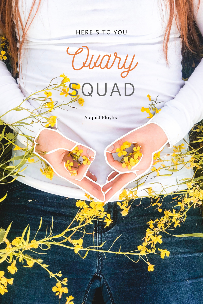 august-ovary-squad-spotify-playlist